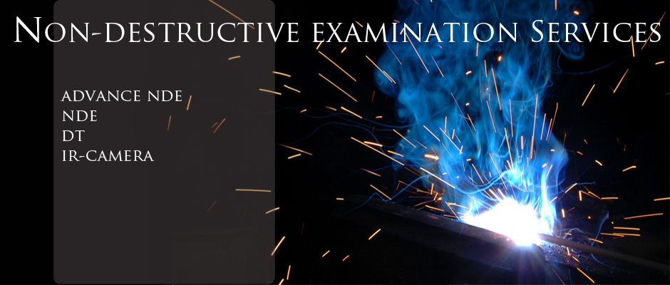 Welding&examination services